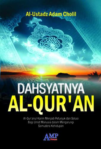 Dahsyatnya Al-Qur'an
