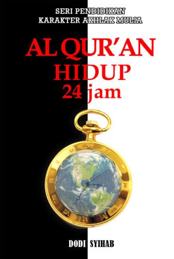 Al-Qur'an Hidup 24 Jam