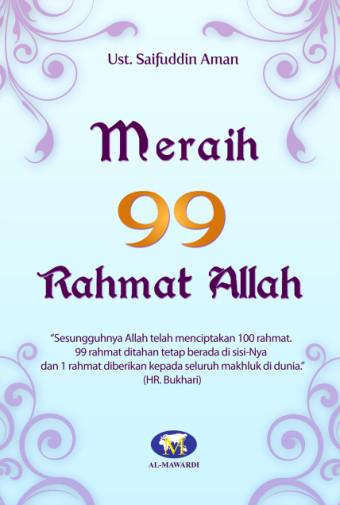 Meraih 99 Rahmat Allah