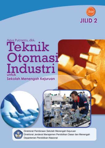 Teknik Otomasi Industri Jilid 2