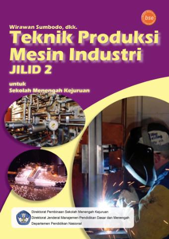 Teknik Produksi Mesin Industri