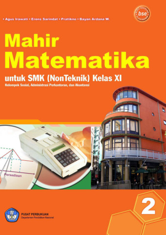 Mahir Matematika 2 Smk Kelas Xi Ktsp 2006 Buku Sekolah Elektronik Bse