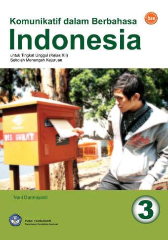 Komunikatif dalam Berbahasa Indonesia Jilid 3
