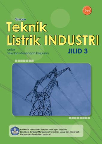 Teknik Listrik Industri Jilid 3