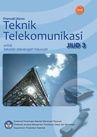 Teknik Telekomunikasi Jilid 3