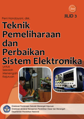 Teknik Pemeliharaan dan Perbaikan Sistem Elektronika Jilid 3