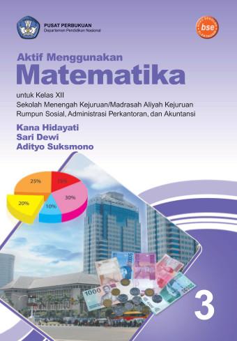 Aktif Menggunakan Matematika Jilid 3