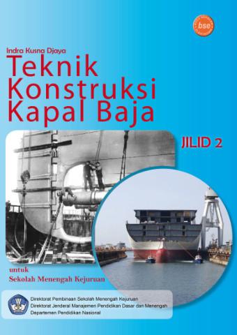Teknik Konstruksi Kapal Baja Jilid 2