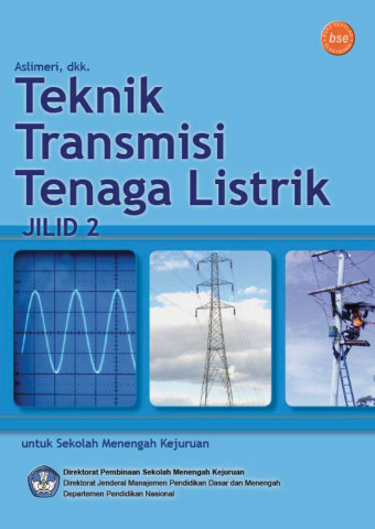Teknik Transmisi Tenaga Listrik Jilid 2