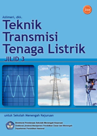 Teknik Transmisi Tenaga Listrik Jilid 3