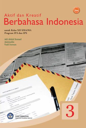 Aktif Dan Kreatif Berbahasa Indonesia
