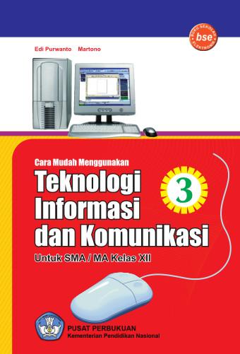 Cara Mudah Menggunakan Teknologi Informasi Dan Komunikasi