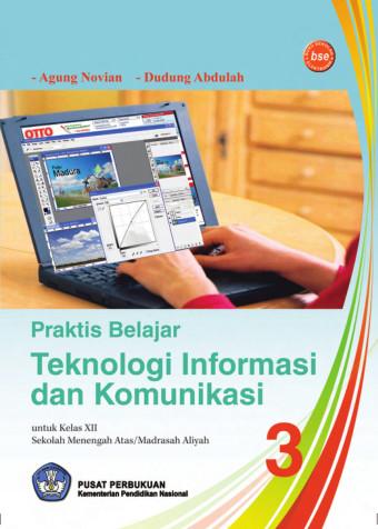 Praktis Belajar Teknologi Informasi dan Komunikasi