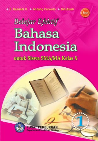 Belajar Efektif Bahasa Indonesia