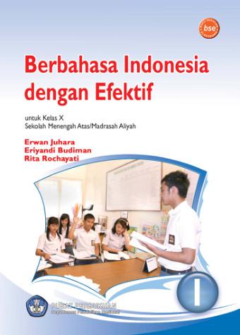 Berbahasa Indonesia Dengan Efektif