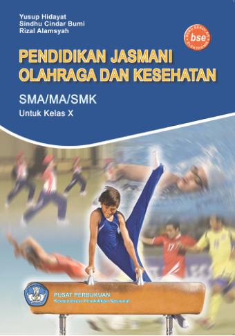 Pendidikan Jasmani Olahraga Dan Kesehatan