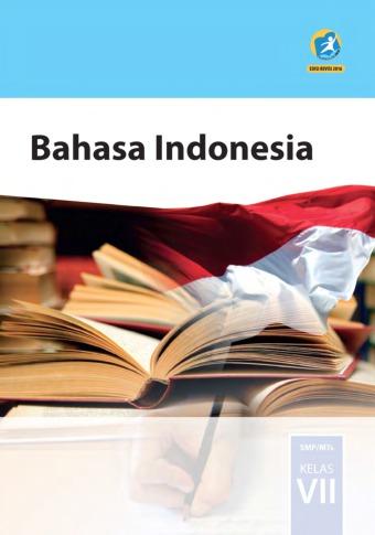 Buku Siswa Bahasa Indonesia : SMP/MTs Kelas VII- Kurikulum ...