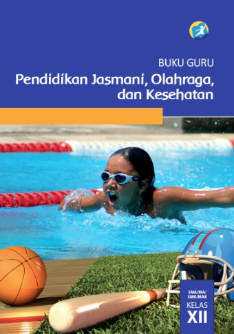 Buku Guru Pendidikan Jasmani Olahraga dan Kesehatan