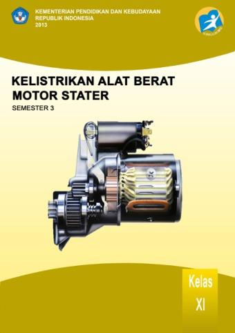 Kelistrikan Alat Berat Motor Stater
