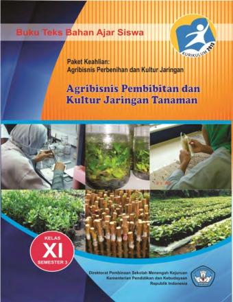 Agribisnis Pembibitan dan Kultur Jaringan Tanaman