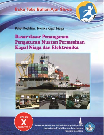 Dasar-dasar Penanganan Pengaturan Muatan Permesinan Kapal Niaga dan Elektronika