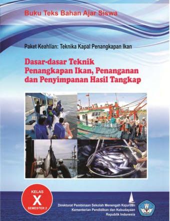 Dasar-dasar Teknik Penangkapan Ikan, Penanganan dan Penyimpanan Hasil Tangkap