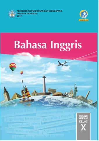 Bahasa Inggris Sma Ma Smk Mak Kelas X Kurikulum 2013 Edisi Revisi 2017 Buku Sekolah Elektronik Bse