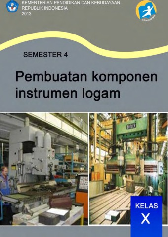 Pembuatan Komponen Instrumen Logam