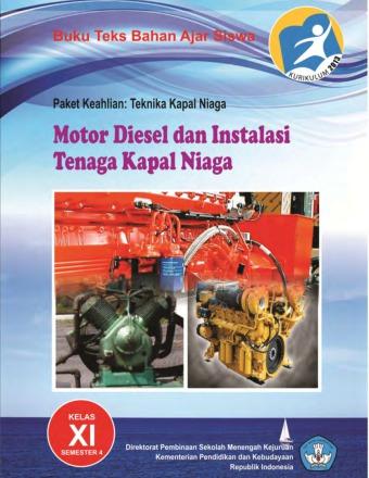 Motor Diesel dan Instalasi Tenaga Kapal Niaga