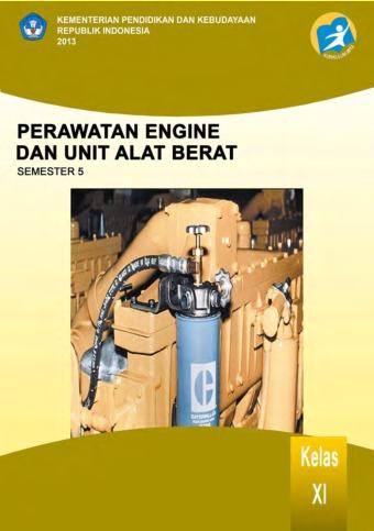 Perawatan Engine dan Unit Alat Berat