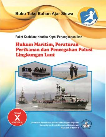 Hukum Maritim, Peraturan Perikanan dan Pencegahan Polusi Lingkungan Laut 2