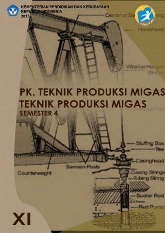Teknik Produksi Migas
