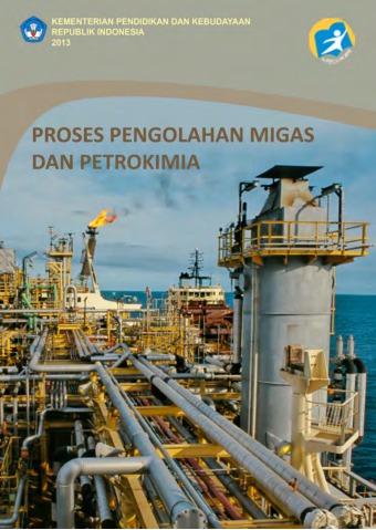 Proses Pengolahan Migas dan Petrokimia
