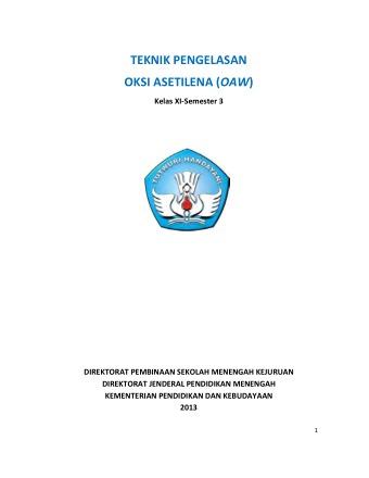 Teknik Pengelasan Oksi Asetilena (OAW)