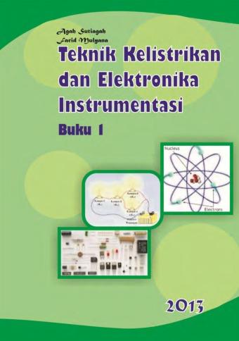 Teknik Kelistrikan dan Elektronika Instrumentasi 1