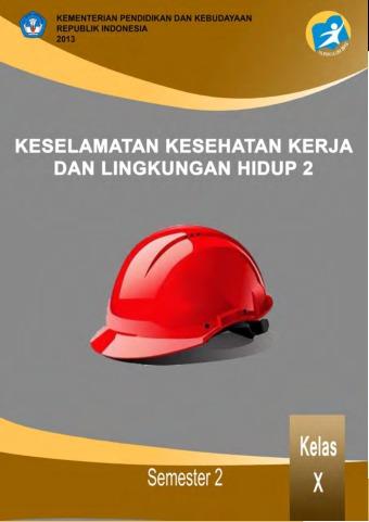 Keselamatan Kesehatan Kerja dan Lingkungan  Hidup 2
