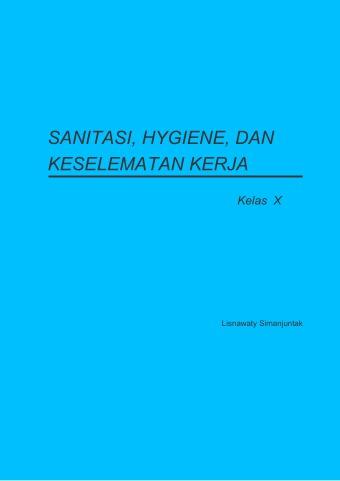 Sanitasi, Hygiene, dan Keselamatan Kerja
