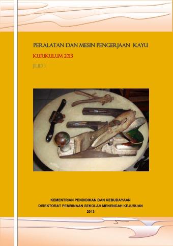 Peralatan dan Mesin Pengerjaan Kayu