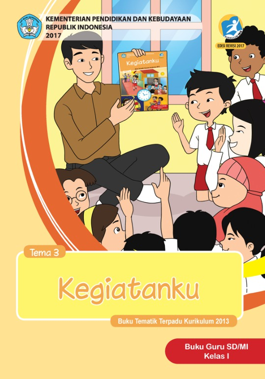 Buku Guru Tema 3 Kegiatanku Sd Mi Kelas 1 Kurikulum 2013 Edisi Revisi 2017 Buku Sekolah Elektronik Bse