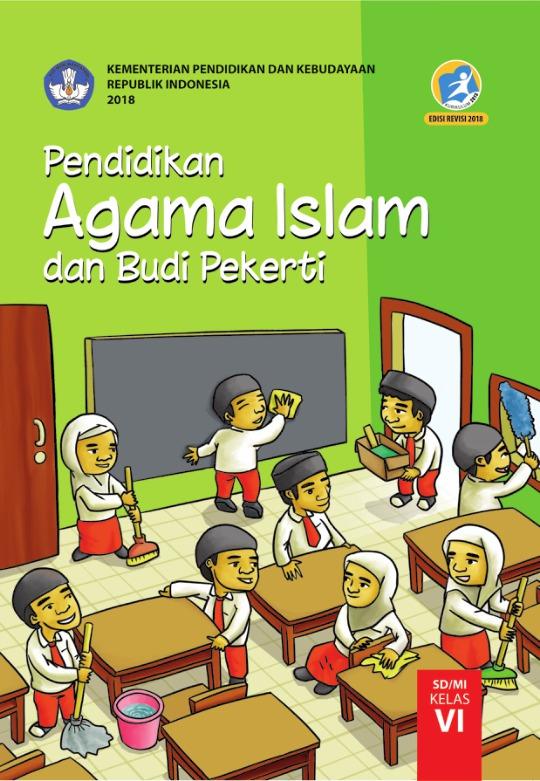 Pendidikan Agama Islam Dan Budi Pekerti Sd Mi Kelas Vi Kurikulum 2013 Edisi Revisi 2018 Buku Sekolah Elektronik Bse