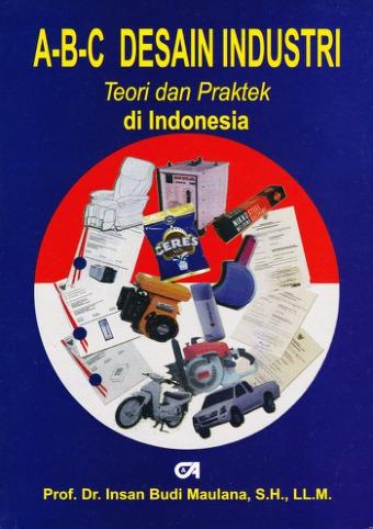A-B-C Desain Industri Teori dan Praktek di Indonesia