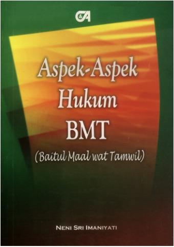 Aspek-Aspek Hukum BMT (Baitul Maal wat Tamwil)