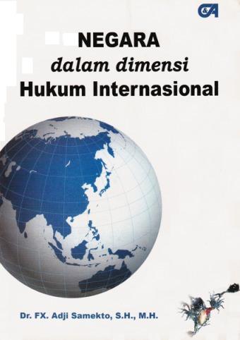 Negara dalam Dimensi Hukum Internasional