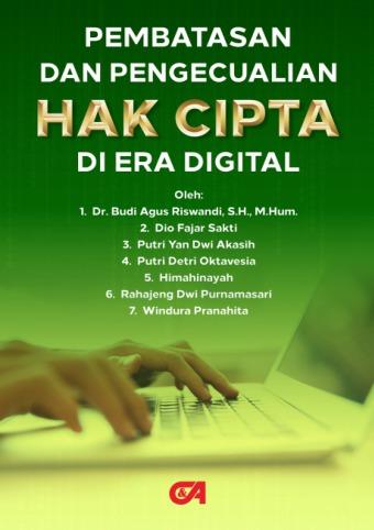 Pembatasan dan Pengecualian Hak Cipta di Era Digital