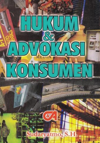 Hukum dan Advokasi Konsumen