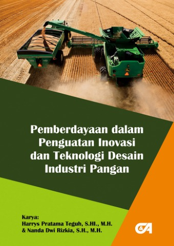 Pemberdayaan dalam Penguatan Inovasi dan Teknologi Desain Industri Pangan
