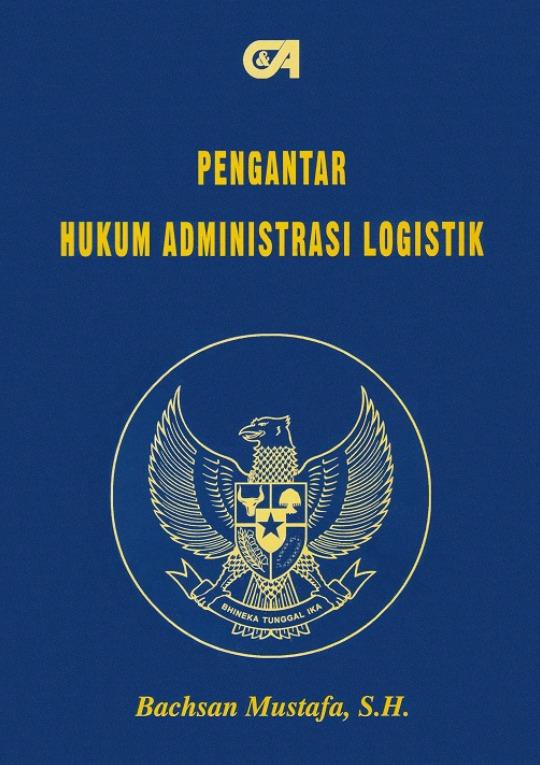 Pengantar Hukum Administrasi Logistik