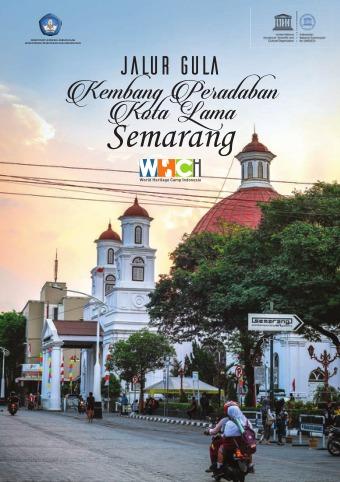Jalur Gula Kembang Peradaban Kota Lama Semarang