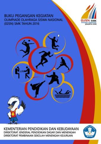 Buku Pegangan Kegiatan Olimpiade Olahraga Siswa Nasional SMK Tahun 2017
