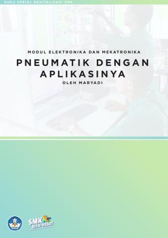 Modul Elekronika dan Mekatronika Pneumatik Dengan Aplikasinya